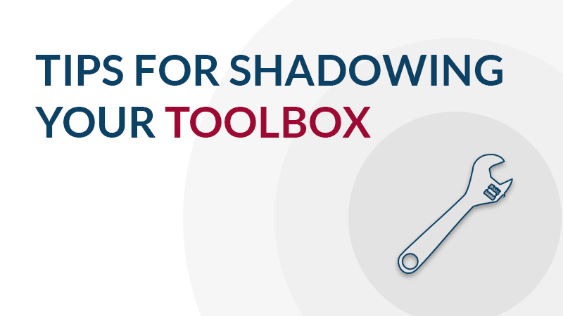 tips-for-shadowing-your-aviation-tool-box